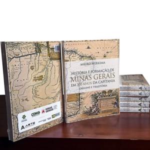Livro aborda os 300 anos da criação  da Capitania das Minas