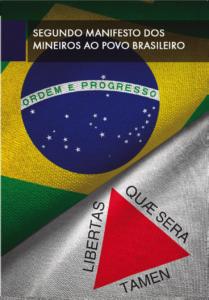 SEGUNDO MANIFESTO MINEIRO AO POVO BRASILEIRO e ABERTURA DO BICENTENÁRIO DA INDEPENDÊNCIA
